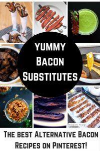 Delicious Bacon Substitutes