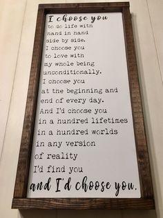 Id Choose You Sign Wedding Gift Anniversary Gift Valentines Day Gift Rustic Wood Sign Hand Painted Sign Framed Sign I Choose You Wedding Vows, Wedding Day, Wedding Quotes, Wedding Gifts, Wedding Sermon, Wedding Posters, Wedding Shot, Budget Wedding, Trendy Wedding