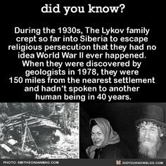 During the purges of the 1930s, a Communist patrol shot Lykov's brother on the outskirts of their village while Lykov knelt working beside him. He responded by scooping up his family and bolting into forest.Neither of the youngest children had ever seen bread before, nor had they seen a human being who was not a member of their family. They were born after the move, so all they knew of the outside world they learned entirely from their parents' stories.