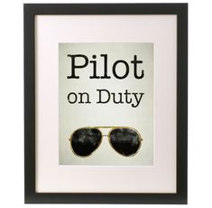 Pilot on Duty sign, printed artwork with aviator glasses, minimal decor, Go Air Force!