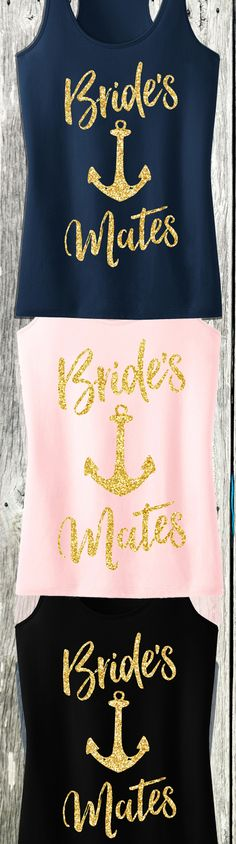 BRIDES MATES Tank Tops for the #Bridesmaids and #Wedding Party! Available in Navy Blue, Blush, and Black at www.MrsBridalShop.com, click here to buy https://mrsbridalshop.com/collections/wedding-party/products/brides-mates-script-tank-top-with-gold-glitter-pick-color