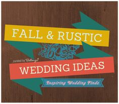 Fall & Rustic Weddings