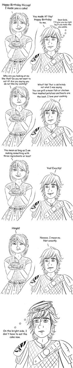 Day 27 Bonus Comic by Jenni41 on DeviantArt < Poor Hiccup having to deal with Astrid's terrible cooking. Lol. Silly Hiccstrid. :)