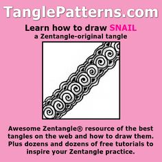 Step-by-step instructions to learn how to draw the Zentangle-original tangle pattern: Snail