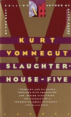 Slaughter House Five by Kurt Vonnegut - One of my all-time favorite books. Incredible.