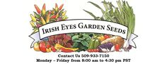 Irish Eyes Garden Seeds : Organic Seed Potatoes & Vegetable Seed specializing in short season climates.