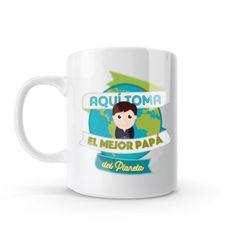 Mug - Aquí toma el mejor papá del planeta, encuentra este producto en nuestra tienda online y personalízalo con un nombre o mensaje Mug Papa, Snoopy, Mugs, Fictional Characters, Best Mom, Store, Get Well Soon, Messages, Creativity