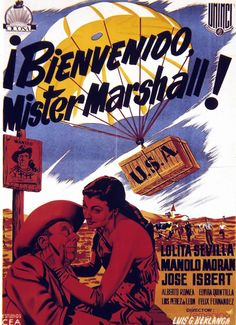 """¡Bienvenido, Míster Marshall!"" (1953) Director: Luis García Berlanga."