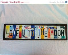 ON SALE Custom Made To Order License Plate Sign Using Recycled License Plates Letters and Numbers Art, Home, Office, Business Name, Family P by PlateSigns on Etsy https://www.etsy.com/listing/164340628/on-sale-custom-made-to-order-license