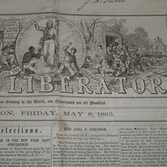 A rare Civil War newspaper - The Liberator from May 8, 1863. Published in Boston, this was a true abolitionist newspaper.