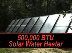 Build A 500,000 BTU DIY Solar Water Heater...http://homestead-and-survival.com/build-a-500000-btu-diy-solar-water-heater/