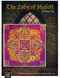 Ricky Tims Lady of Shalott:  BOM Program.  Beautiful.