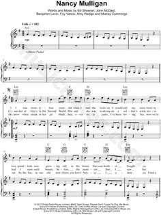 Print and download Nancy Mulligan sheet music by Ed Sheeran. Sheet music arranged for Piano
