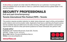 Security professionals wanted for #TIFF -- apply in person, online or via email: jobs@securitas.ca