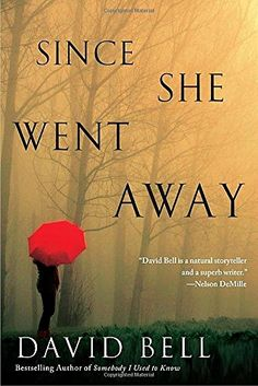 SINCE SHE WENT AWAY by David Bell | amidlifewife.com