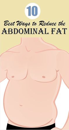 10 Best ways to reduce the abdominal fat...