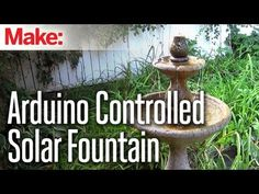 Challenge Winner: Build an Arduino-Controlled Solar Fountain (Scheduled via TrafficWonker.com)