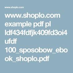 www.shoplo.com example pdf pl ldf434fdfjk409fd3oi4ufdf 100_sposobow_ebook_shoplo.pdf