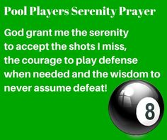 Pool Players Serenity Prayer