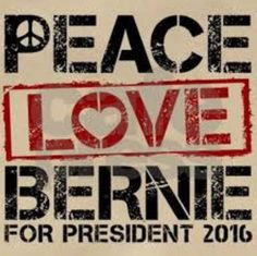 My Hippie Trails novels stand witness to the fact the Revolution of Peace & Love is far from over. Just listen to Bernie Sanders . Bernie Sanders For President, Look Man, Peace And Love, Revolution, Presidents, Politics, Let It Be, Feelings, Words