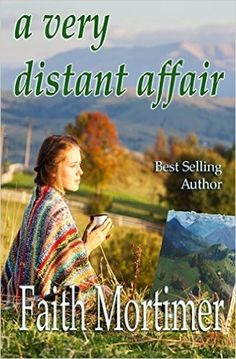 Book Description: A Very Distant Affair A new novel of women's literature from international bestselling author Faith Mortimer. Cheryl Taylor, a landscape artist appears to have it all. Apart…