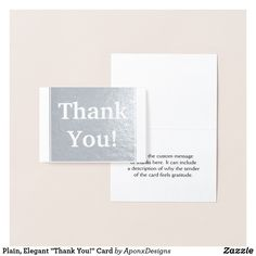 """Shop Plain, Elegant """"Thank You!"""" Card created by AponxDesigns. Thank You Greeting Cards, Thank You Greetings, Paper Envelopes, White Envelopes, Appreciation Cards, Colored Paper, Cards Against Humanity, Messages, Feelings"""