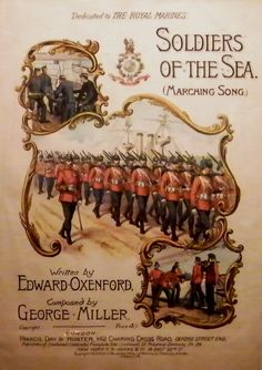 """Published sheet music for the George Miller composition """"Soldiers of the Sea"""" Exhibit at The Royal Marines Museum, Eastney. Image ©Come Step Back in Time. Royal Marines Museum, Senior Services, Ww2 Posters, British Army, Royal Navy, Special Forces, Armed Forces, Archaeology, War"""