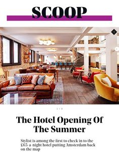 The hotel opening of the summer