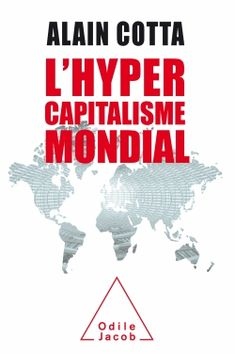 Buy L' Hypercapitalisme mondial by Alain Cotta and Read this Book on Kobo's Free Apps. Discover Kobo's Vast Collection of Ebooks and Audiobooks Today - Over 4 Million Titles! Finance, Science, Free Apps, Audiobooks, Ebooks, Novels, This Book, Reading, Business