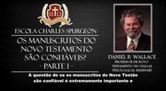 O Novo Testamento é Confiável? Daniel B. Wallace | Feed Gospel