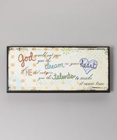 Take a look at this 'Dream in Your Heart' Wall Art by North American Enclosures on #zulily today!