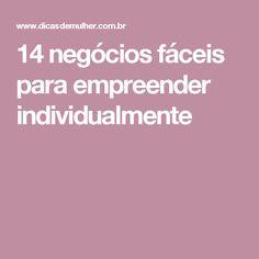 14 negócios fáceis para empreender individualmente