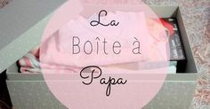 The Papa box: the concept, its content! - Rose-helene Guerin - - La boîte à Papa: le concept, son contenu! During my pregnancy, I discovered a forum on which I bit off a bit to chat with other future moms. Parenting Classes, Parenting Quotes, Kids And Parenting, Parenting Plan, Baby Kind, Baby Love, Cadeau Baby Shower, Diy Bebe, Future Mom