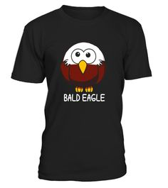 "# Cute Little Bald Eagle T-shirt I Love Eagle Tshirt .  Special Offer, not available in shops      Comes in a variety of styles and colours      Buy yours now before it is too late!      Secured payment via Visa / Mastercard / Amex / PayPal      How to place an order            Choose the model from the drop-down menu      Click on ""Buy it now""      Choose the size and the quantity      Add your delivery address and bank details      And that's it!      Tags: Dress Your Kids for Kindergarten…"