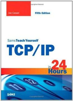 Sams Teach Yourself Tcp/Ip In 24 Hours 5th Edition PDF