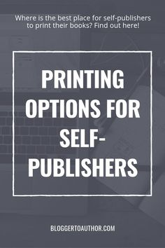 Printing Options for Self-Publishers: The pros and cons of the most popular book printing options for self-published authors Self Publishing Tips Writing Images, Writing Pictures, Writing Quotes, Writing A Book, Writing Tips, Writing Prompts, Book Publishing Companies, Self Publishing, Indie
