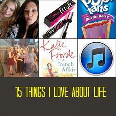 Hayley Louisa Elliott: 15 things I love about life!