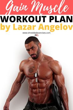 Are you trying to gain muscle? Gain muscle workout for men by Lazar Angelov. Try out this workout plan and diet meal plan by Lazar Angelov and build muscles. Build muscle food and diet plans by the Bulgarian bodybuilder Lazar Angelov. Shred Workout, Muscle Gain Workout, Workout Diet Plan, Plyometric Workout, Abs Workout Video, Workout Planner, Muscle Building Workouts, Gym Workout Tips, Workout Men