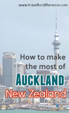 Are you going on a trip to Auckland, New Zealand? Here are a few things to do in Auckland to ensure that you make the most of this amazing New Zealand city. #Auckland #NewZealand
