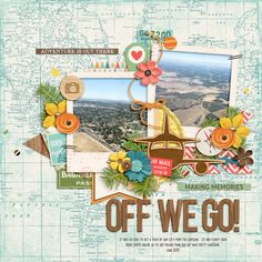 OFF WE GO! - Scrapbook.com