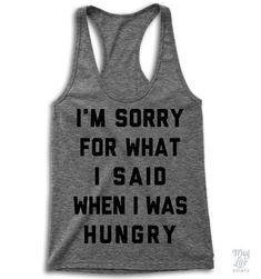 I'm Sorry Hungry Racerback