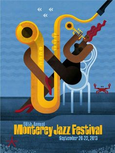 2013 Monterey Jazz Festival Poster by Maria Corte Madigan Jazz Poster, Poster Retro, Poster Art, Blue Poster, Festival Jazz, Festival Posters, Concert Posters, Music Posters, Jazz Artists