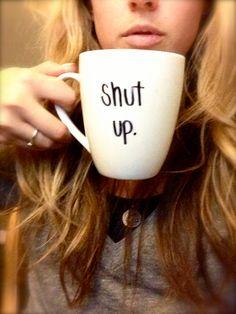 Customized Handwritten SHUT UP COFFEE Mug with by AnchoredByJ