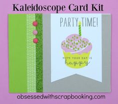 Obsessed with Scrapbooking: [Video]Kaleidoscope Card Kit - Cupcake Card