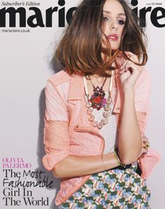 Marie Claire says Olivia Palermo is the most fashionable girl in the world...interesting...