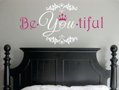 be you tiful | Be You tiful Wall Decal with Crown and Fancy Frame - wall shabby chic ...