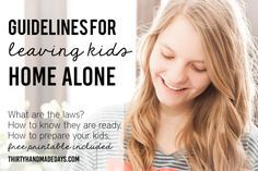 Guidelines for Leaving Kids Home Alone with Printable via Thirty Handmade Days