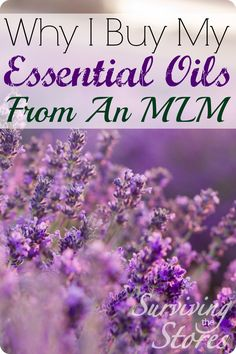 Why I buy my essential oils through an MLM... it is probably not what you would think!