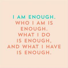 I am enough. Self love quotes. Peace Quotes, Me Quotes, Funny Quotes, Honesty Quotes, Random Quotes, Poetry Quotes, Self Love Quotes, Quotes To Live By, I Am Enough