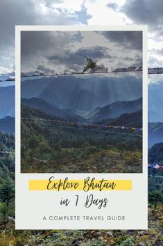 Explore Bhutan in 7 Days - A Complete Travel Guide 17 Amazing Destinations, Travel Destinations, Travel Around The World, Around The Worlds, Places To Travel, Places To Visit, Travel Guides, Travel Tips, Travel Goals